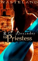 Wasteland: The Priestess by RG Alexander