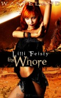 Wasteland: The Whore by Lilly Feisty